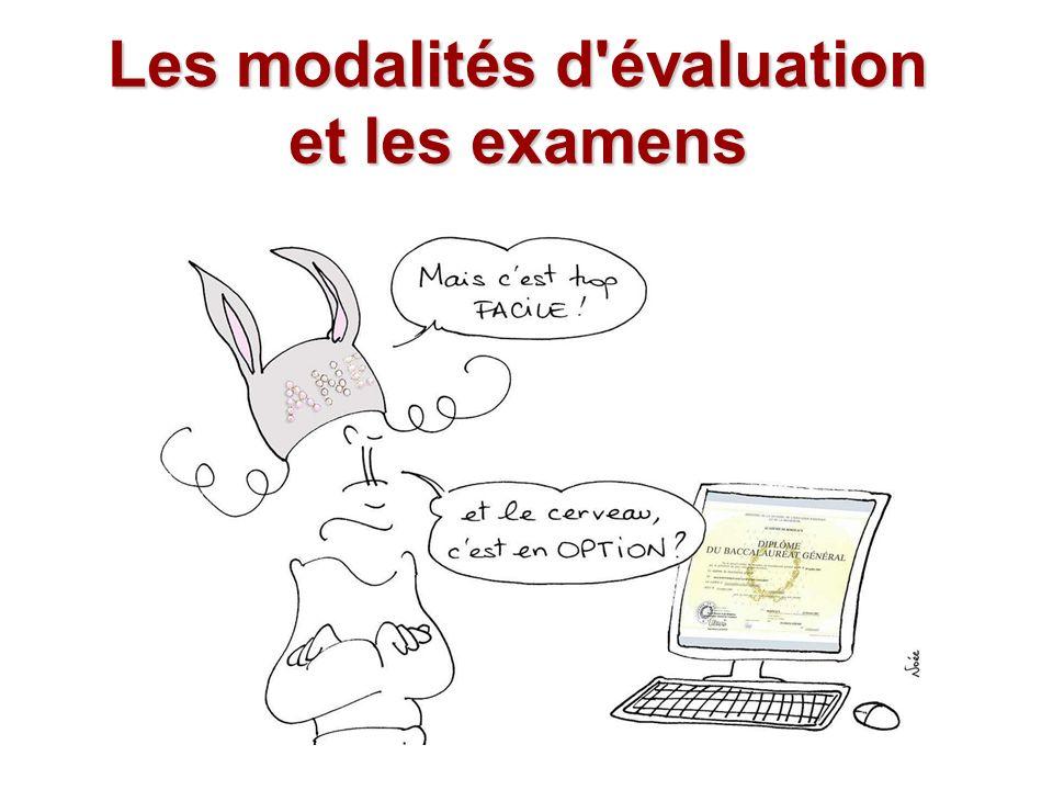 Les modalités d évaluation et les examens