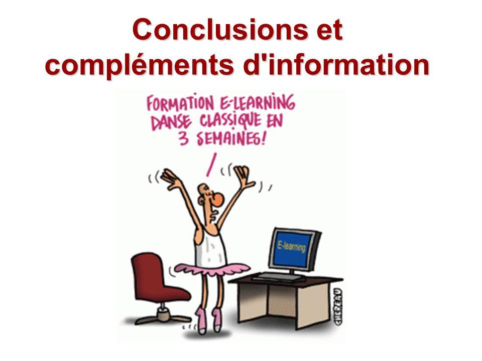 Conclusions et compléments d information