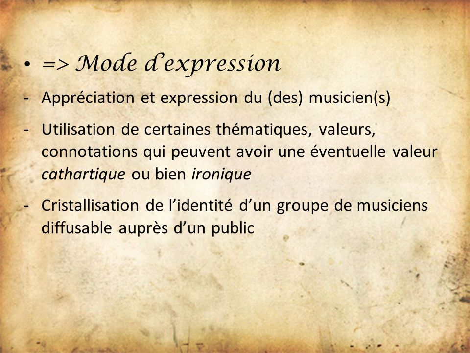 => Mode d'expression