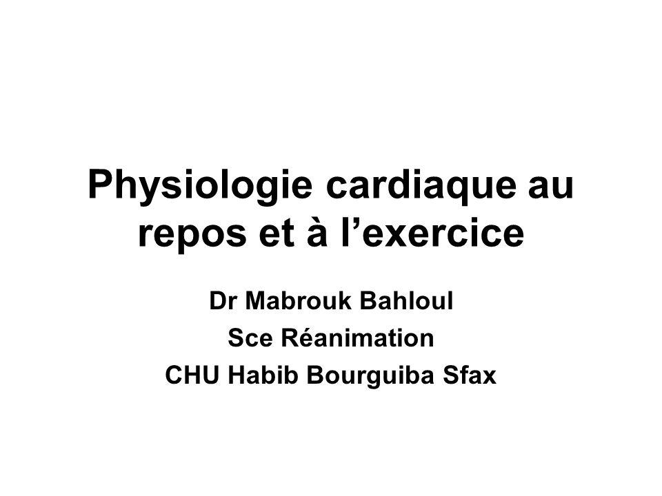 Physiologie cardiaque au repos et à l'exercice