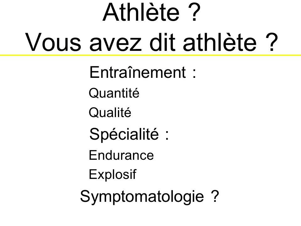 Athlète Vous avez dit athlète