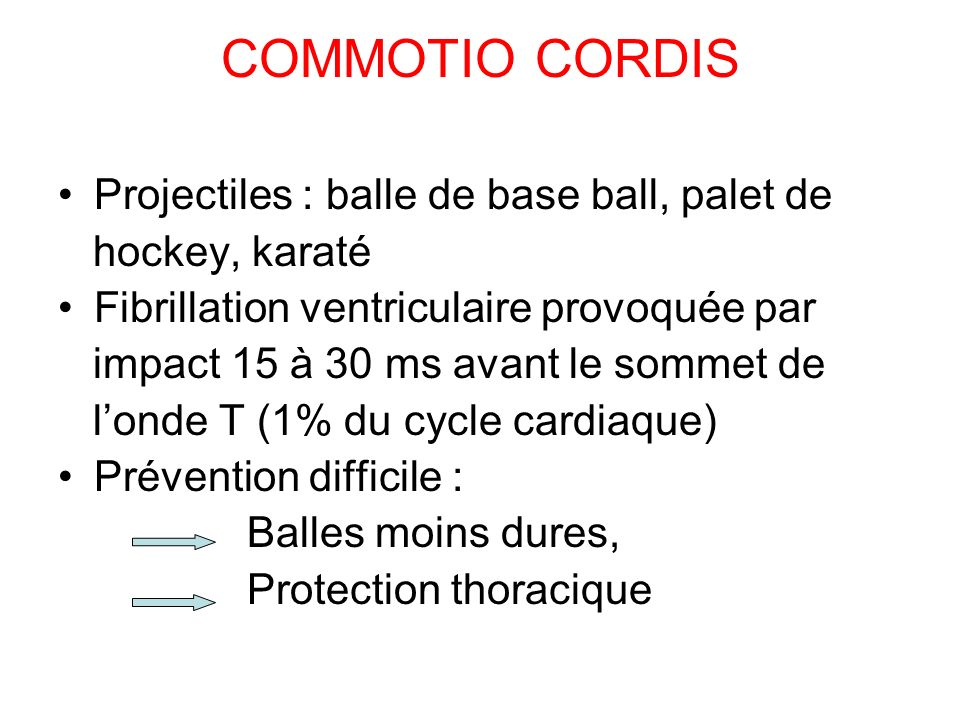 COMMOTIO CORDIS Projectiles : balle de base ball, palet de