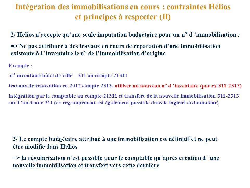 Intégration des immobilisations en cours : contraintes Hélios et principes à respecter (II)