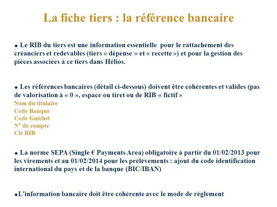 La fiche tiers : la référence bancaire