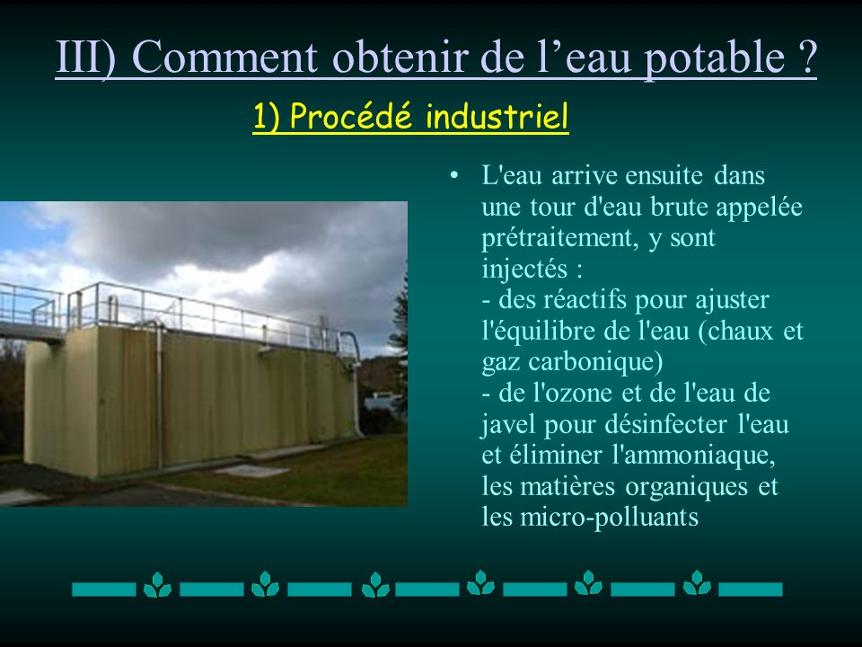 III) Comment obtenir de l'eau potable