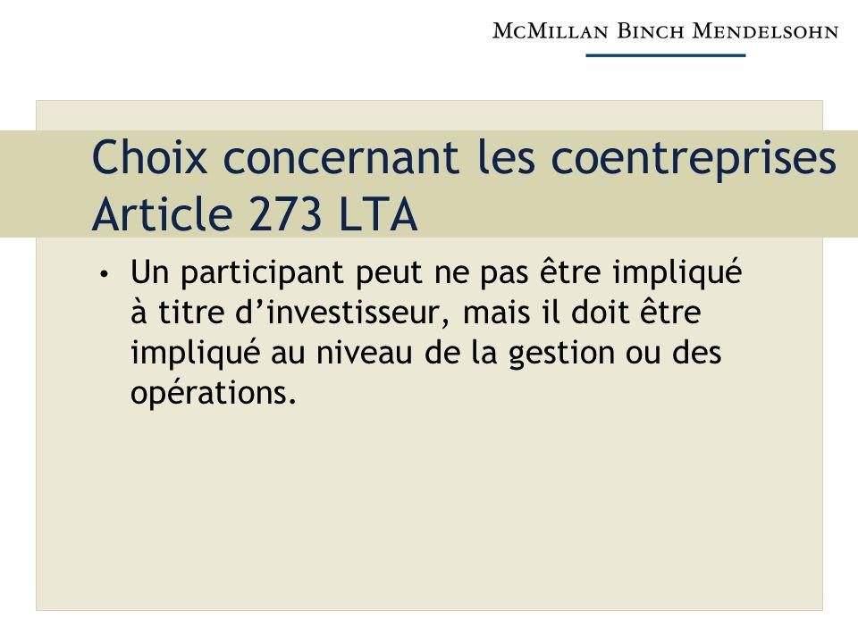 Choix concernant les coentreprises Article 273 LTA