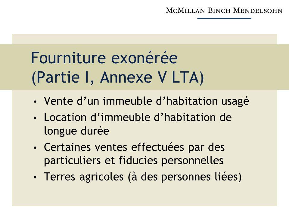 Fourniture exonérée (Partie I, Annexe V LTA)