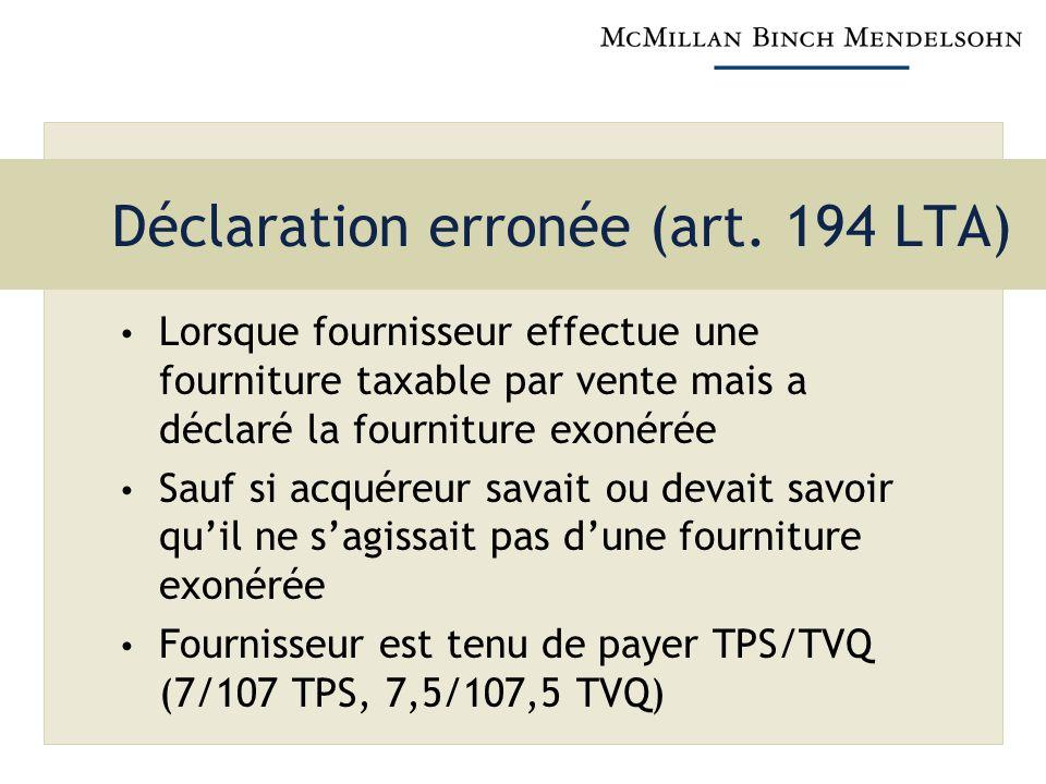 Déclaration erronée (art. 194 LTA)