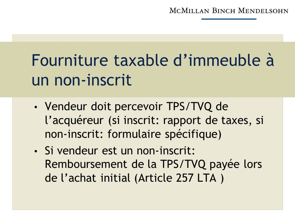 Fourniture taxable d'immeuble à un non-inscrit