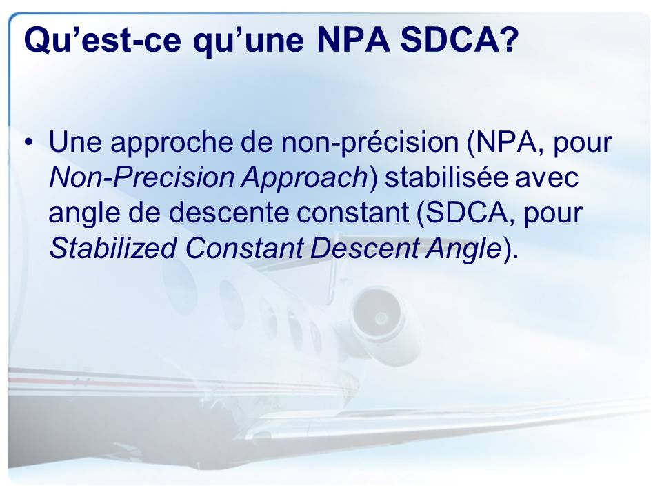 Qu'est-ce qu'une NPA SDCA