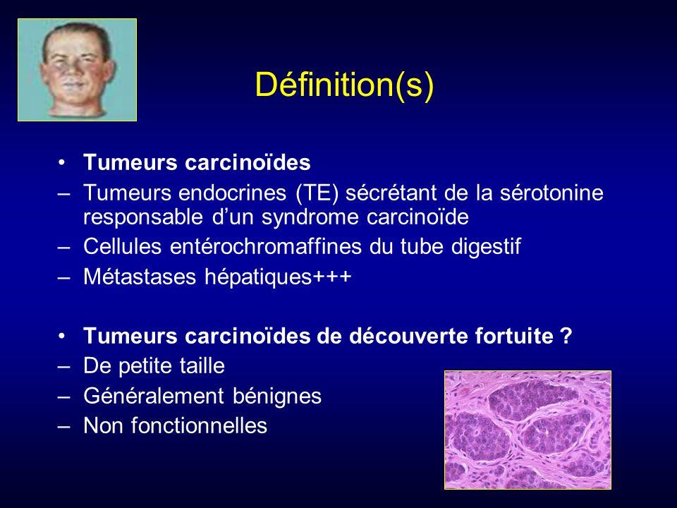 Définition(s) Tumeurs carcinoïdes