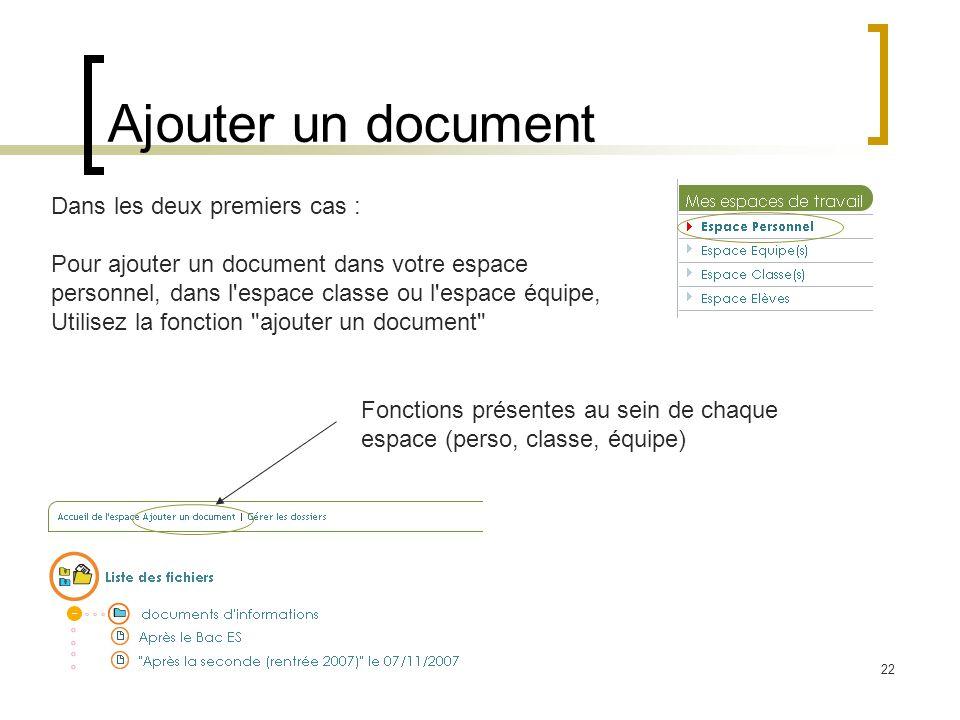 Ajouter un document Dans les deux premiers cas :
