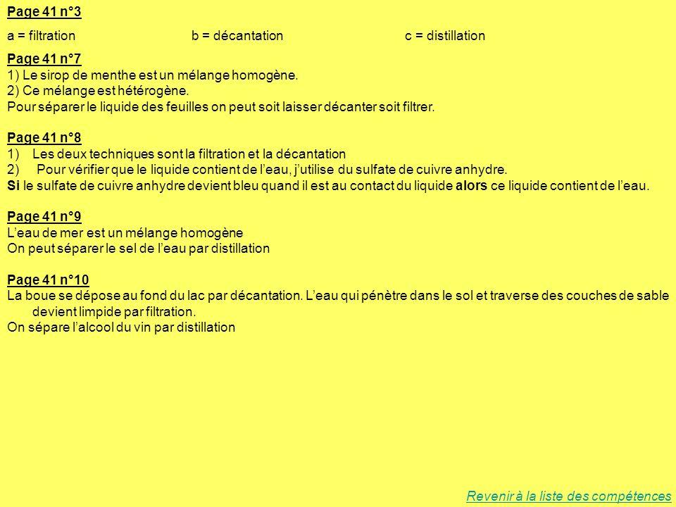 Page 41 n°3 a = filtration b = décantation c = distillation.