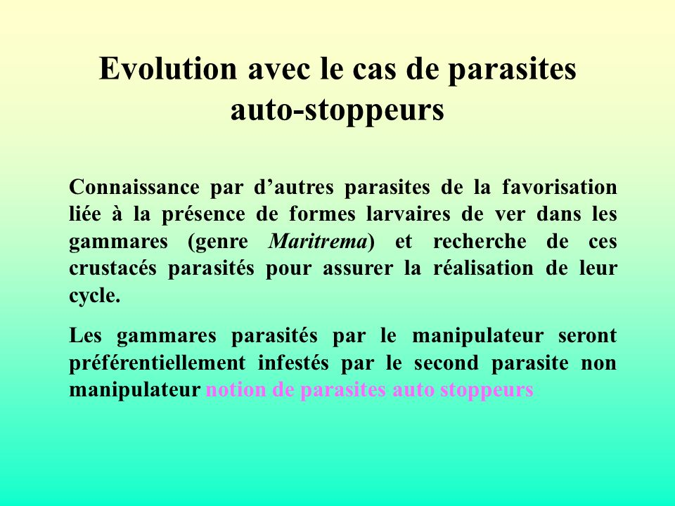 Evolution avec le cas de parasites auto-stoppeurs