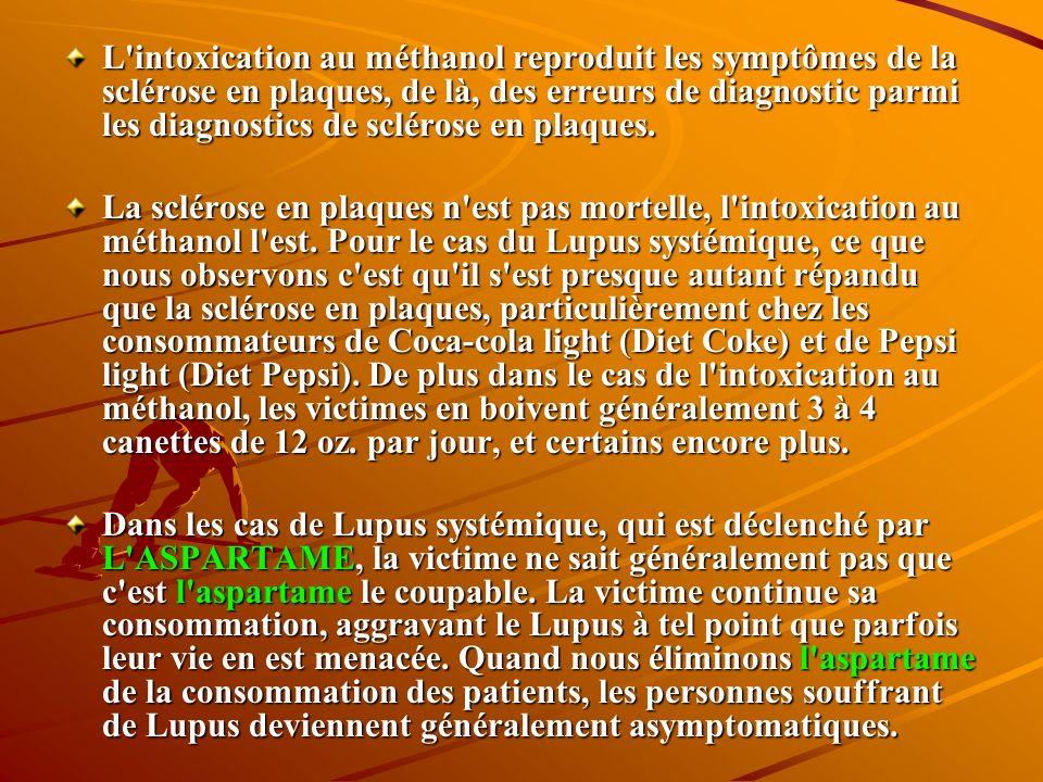 L intoxication au méthanol reproduit les symptômes de la sclérose en plaques, de là, des erreurs de diagnostic parmi les diagnostics de sclérose en plaques.
