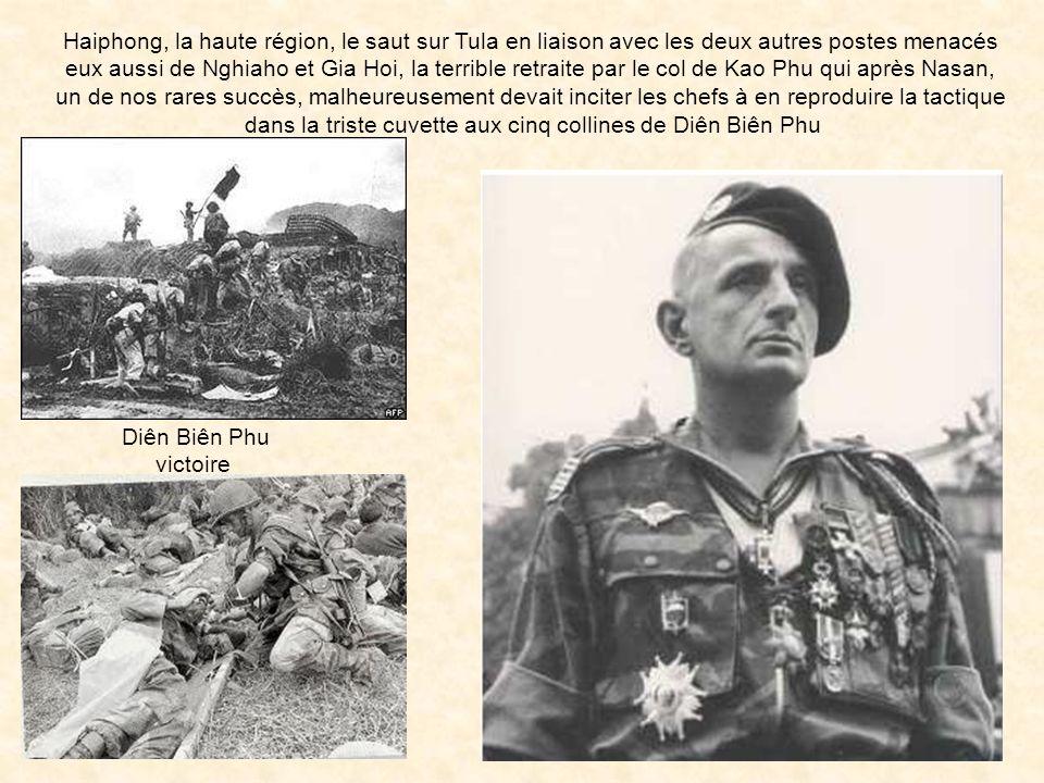 dans la triste cuvette aux cinq collines de Diên Biên Phu