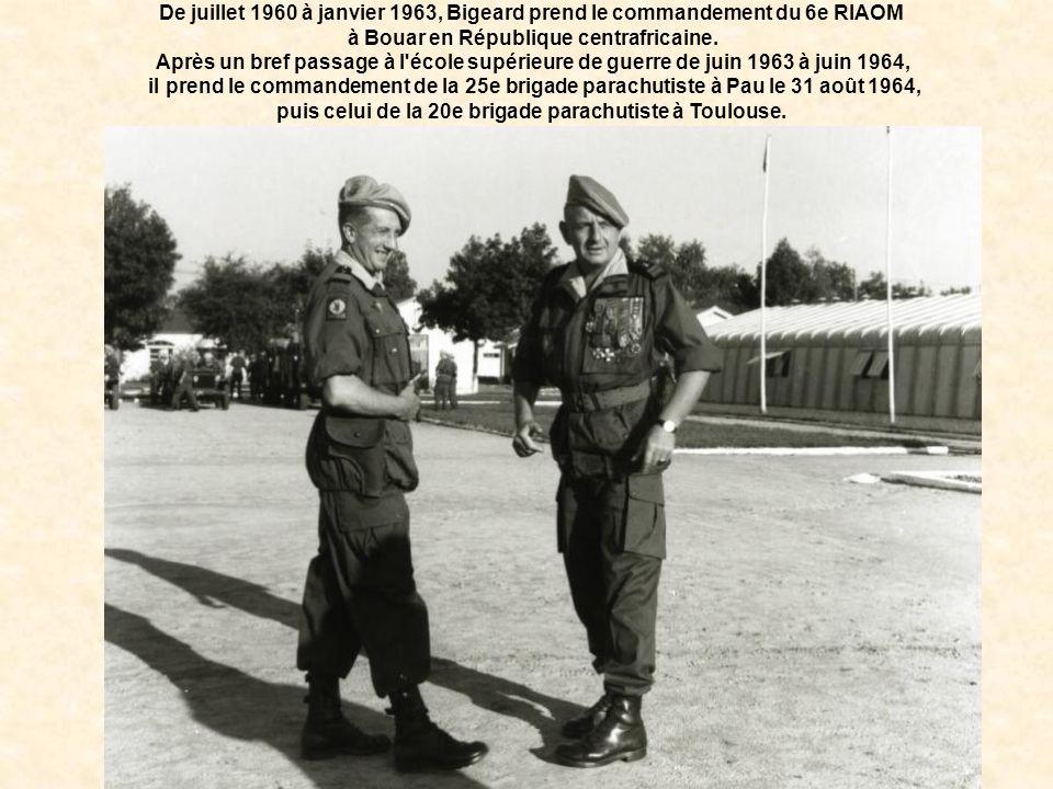puis celui de la 20e brigade parachutiste à Toulouse.