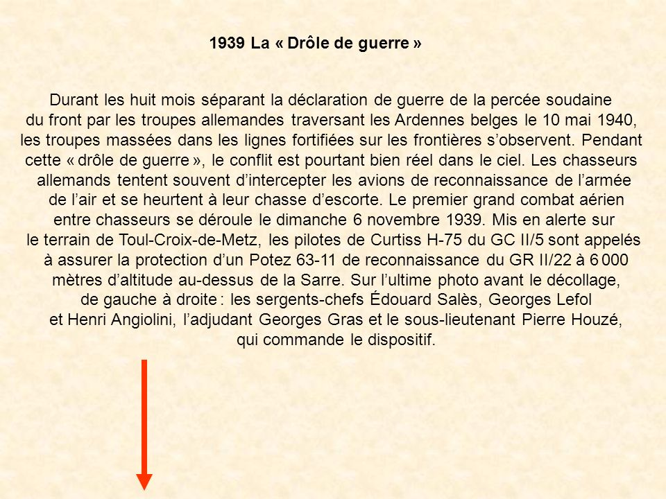 de gauche à droite : les sergents-chefs Édouard Salès, Georges Lefol