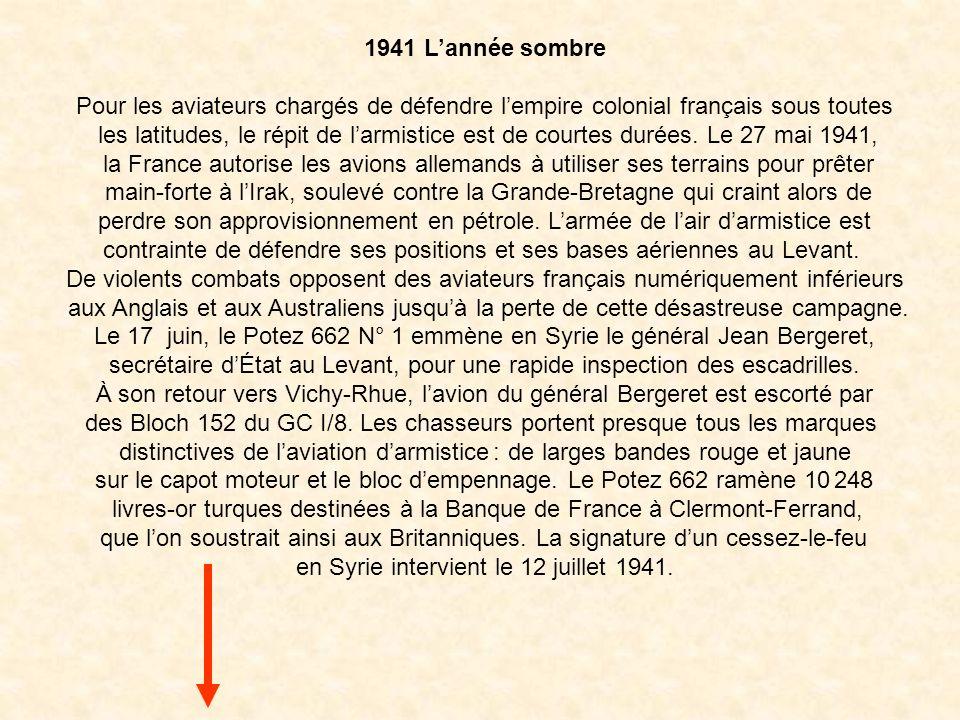 contrainte de défendre ses positions et ses bases aériennes au Levant.