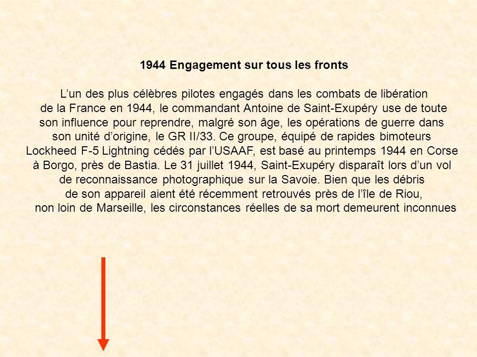 1944 Engagement sur tous les fronts