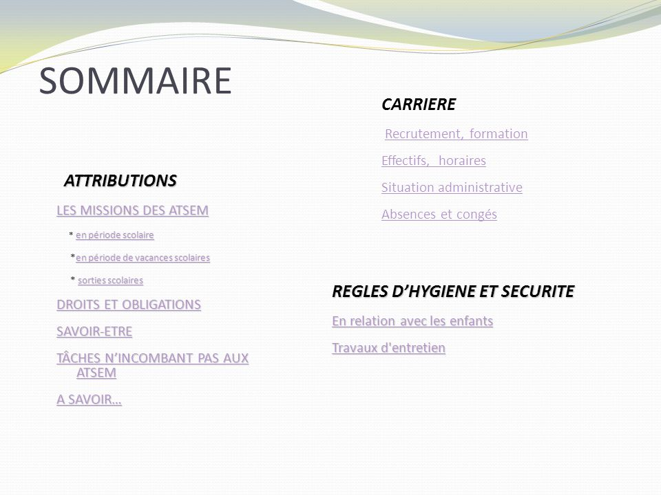 SOMMAIRE CARRIERE ATTRIBUTIONS REGLES D'HYGIENE ET SECURITE