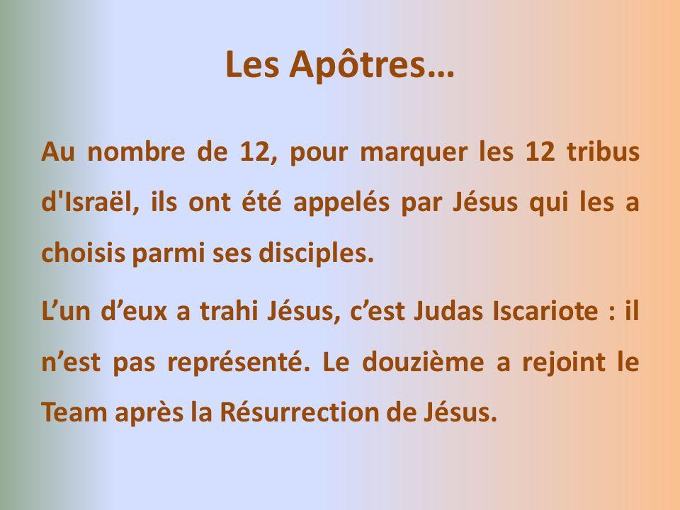 Les Apôtres…