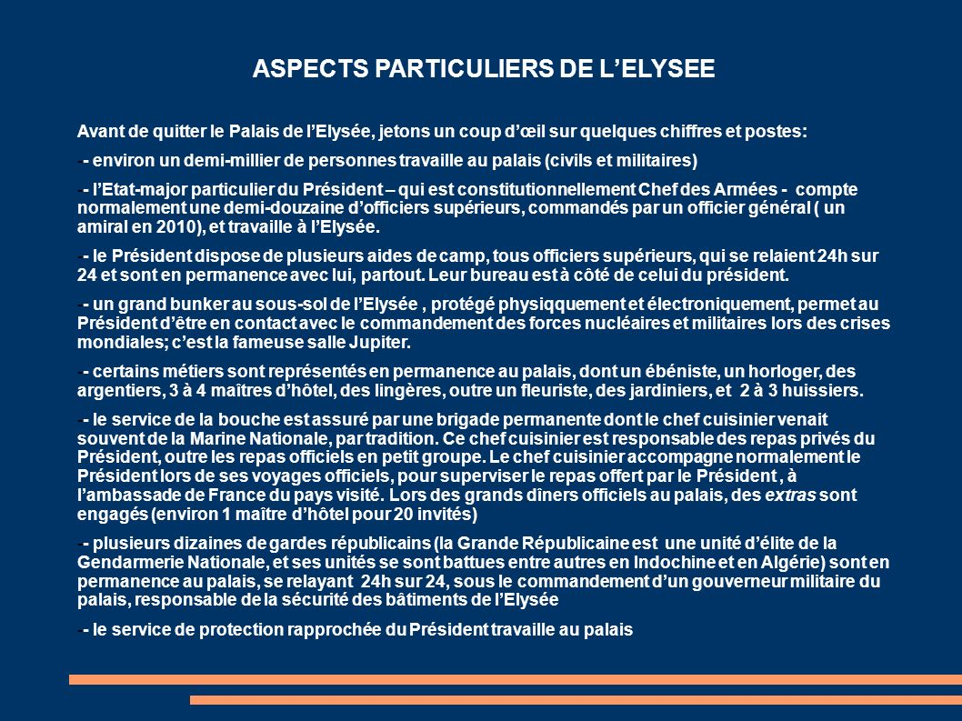 ASPECTS PARTICULIERS DE L'ELYSEE