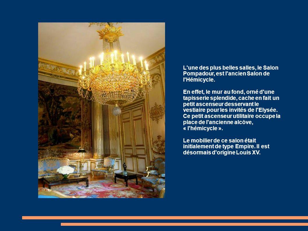 L une des plus belles salles, le Salon Pompadour, est l ancien Salon de l Hémicycle.