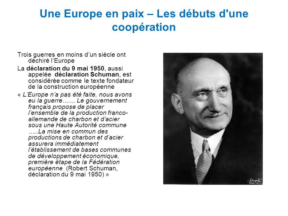 Une Europe en paix – Les débuts d une coopération