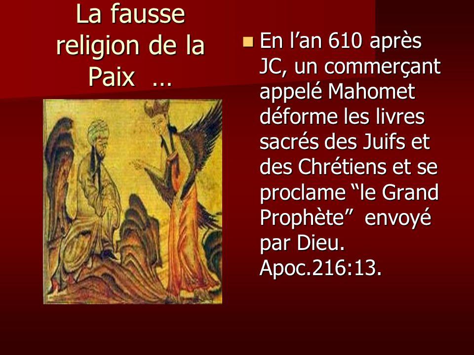 La fausse religion de la Paix …
