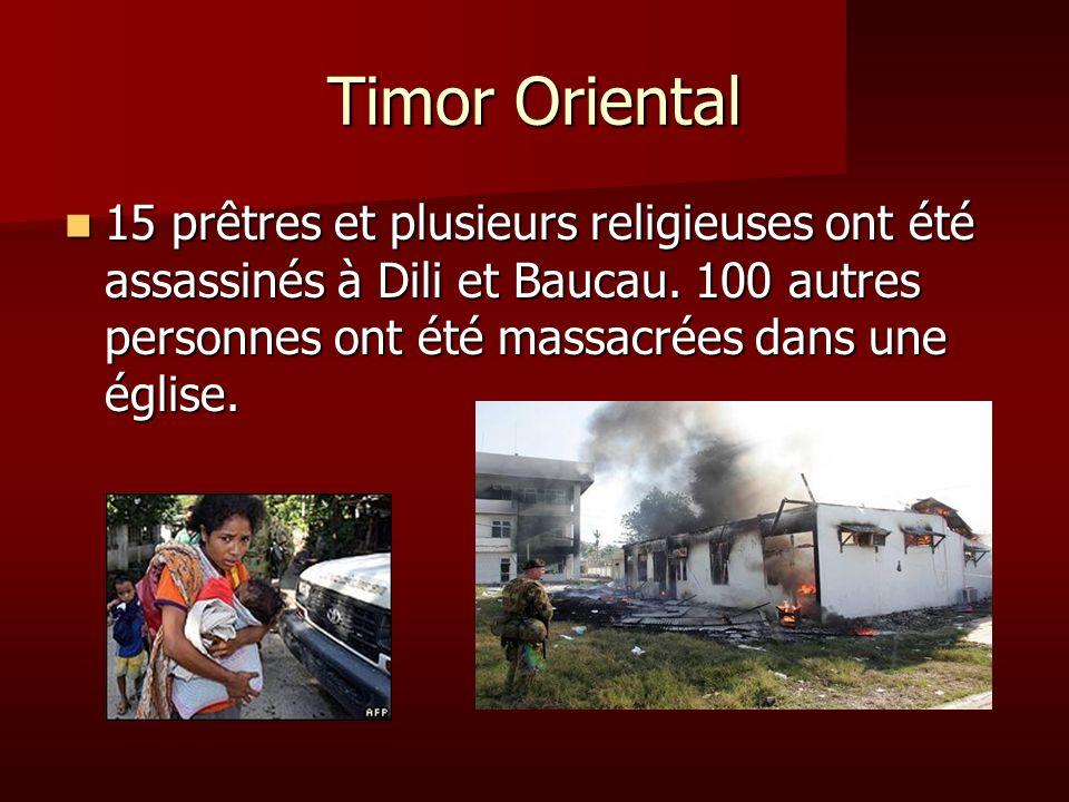 Timor Oriental 15 prêtres et plusieurs religieuses ont été assassinés à Dili et Baucau.