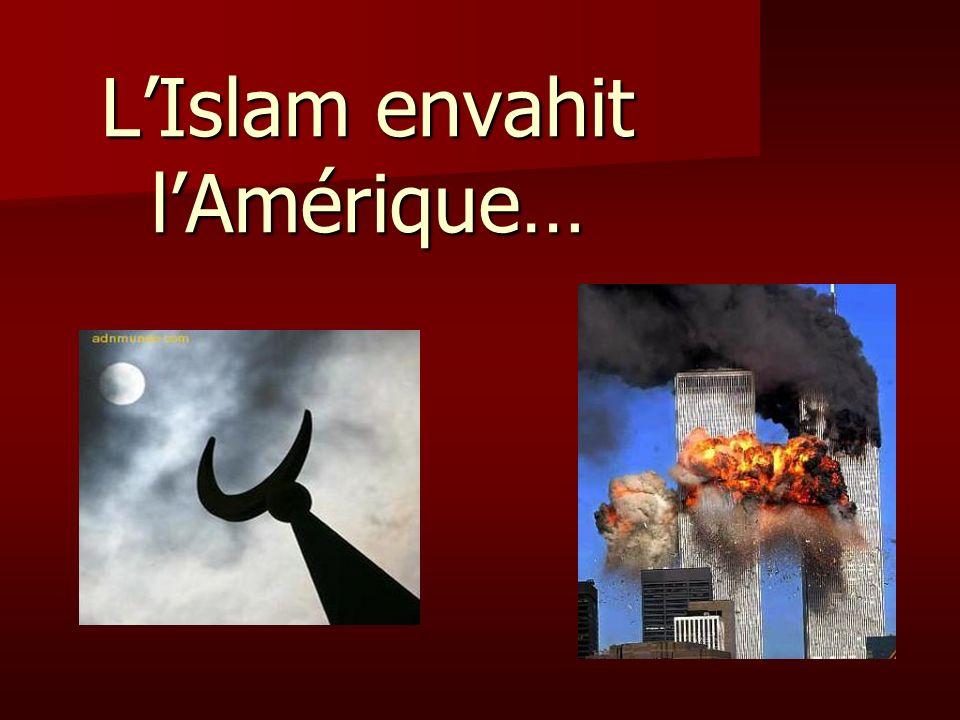 L'Islam envahit l'Amérique…