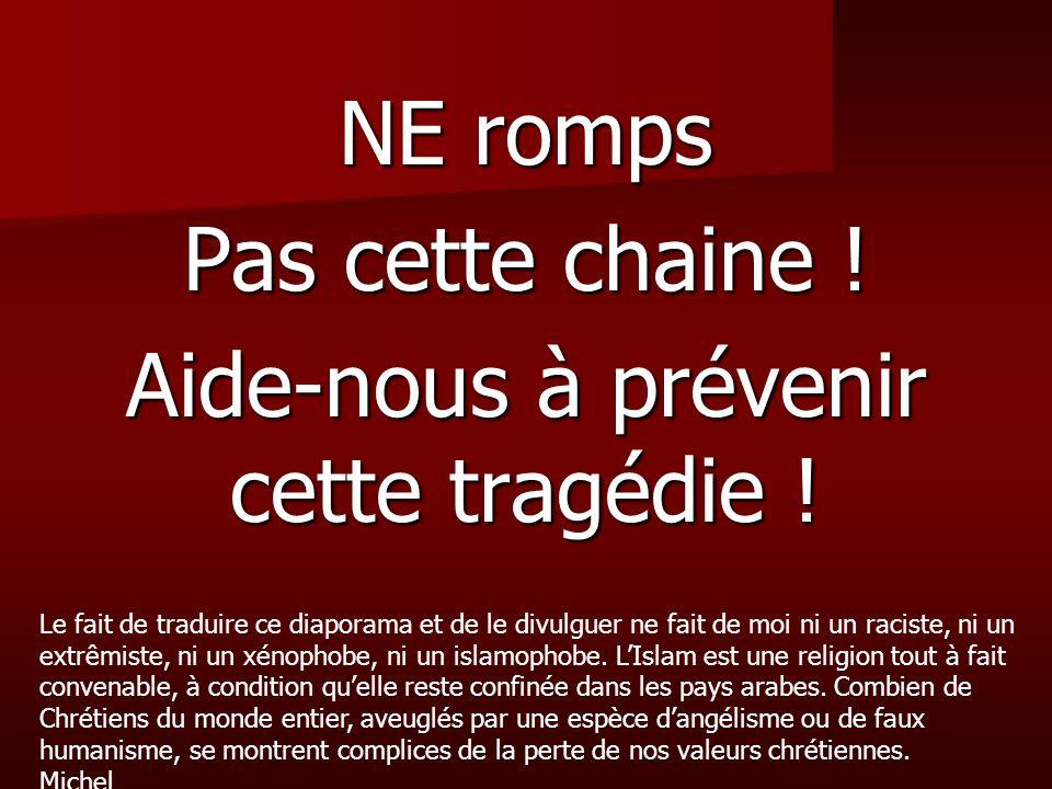 Aide-nous à prévenir cette tragédie !