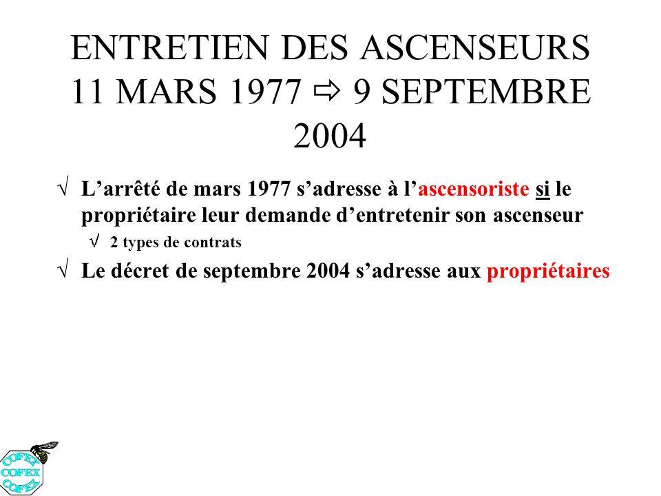 ENTRETIEN DES ASCENSEURS 11 MARS 1977  9 SEPTEMBRE 2004