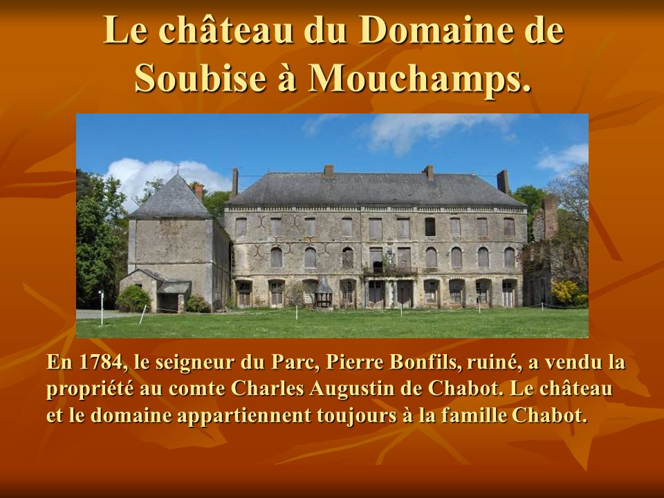 Le château du Domaine de Soubise à Mouchamps.