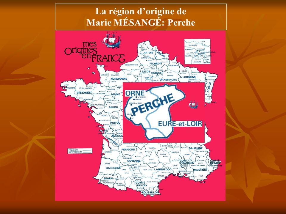La région d'origine de Marie MÉSANGÉ: Perche