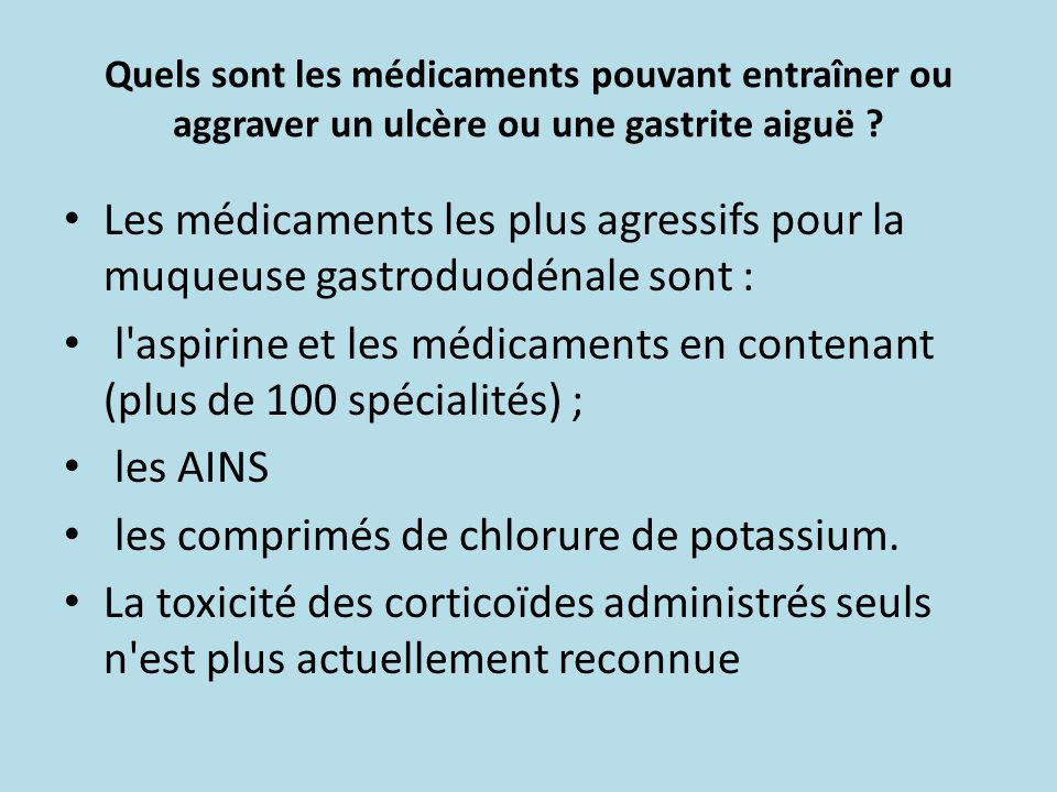 l aspirine et les médicaments en contenant (plus de 100 spécialités) ;