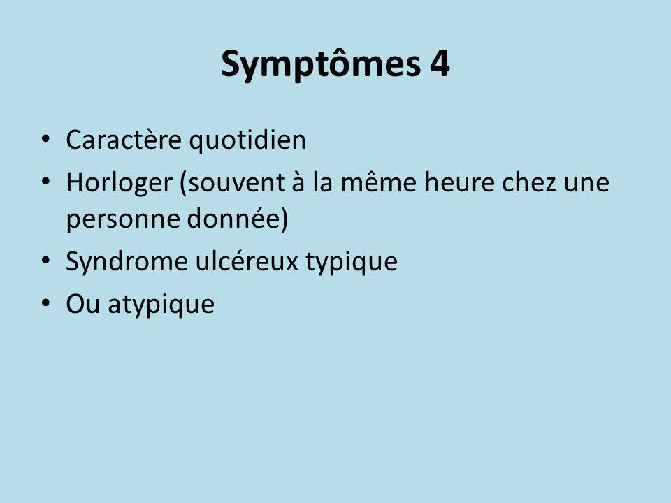 Symptômes 4 Caractère quotidien