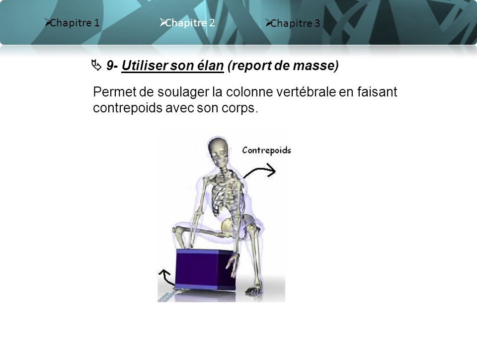  9- Utiliser son élan (report de masse)