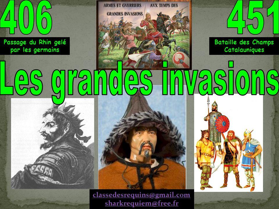 406 451 Les grandes invasions classedesrequins@gmail.com