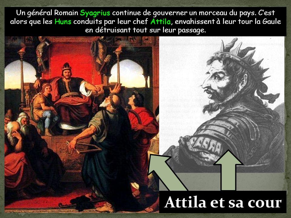Un général Romain Syagrius continue de gouverner un morceau du pays