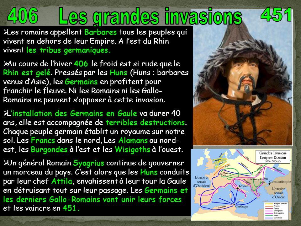 406 Les grandes invasions. 451.