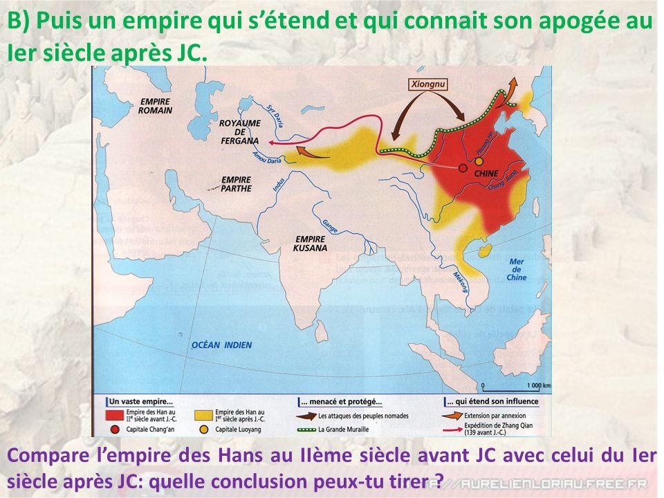 B) Puis un empire qui s'étend et qui connait son apogée au Ier siècle après JC.