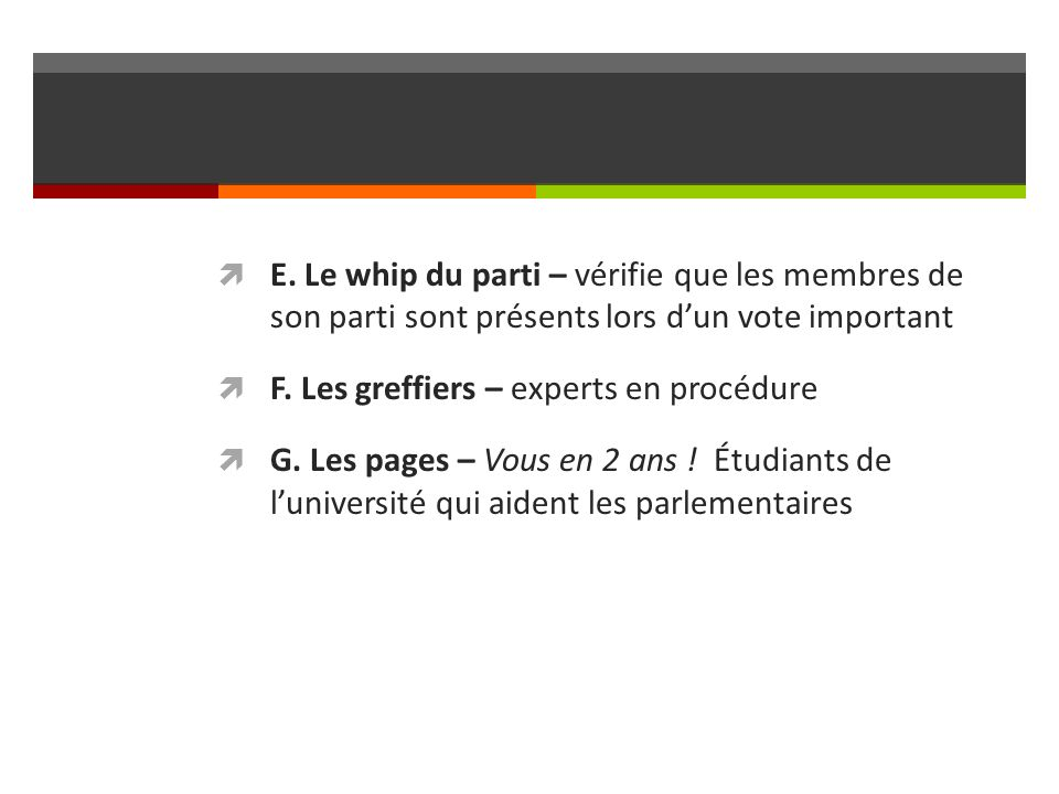 F. Les greffiers – experts en procédure