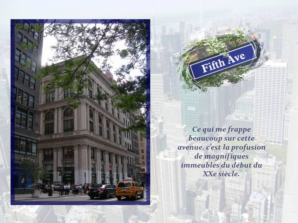 Ce qui me frappe beaucoup sur cette avenue, c'est la profusion de magnifiques immeubles du début du XXe siècle.