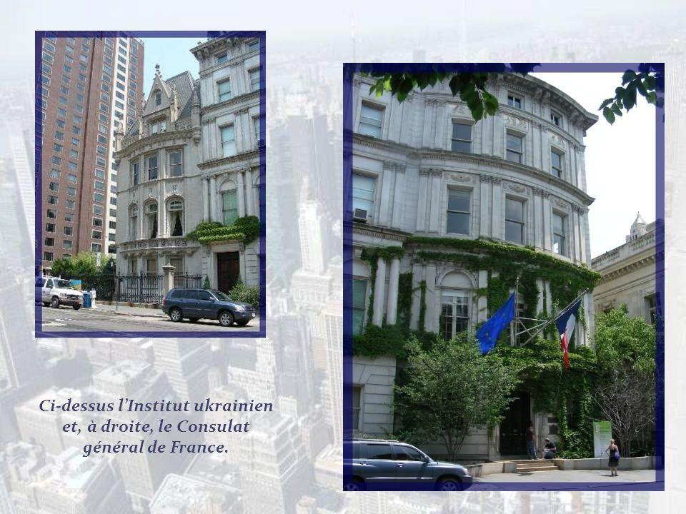 Ci-dessus l'Institut ukrainien et, à droite, le Consulat général de France.