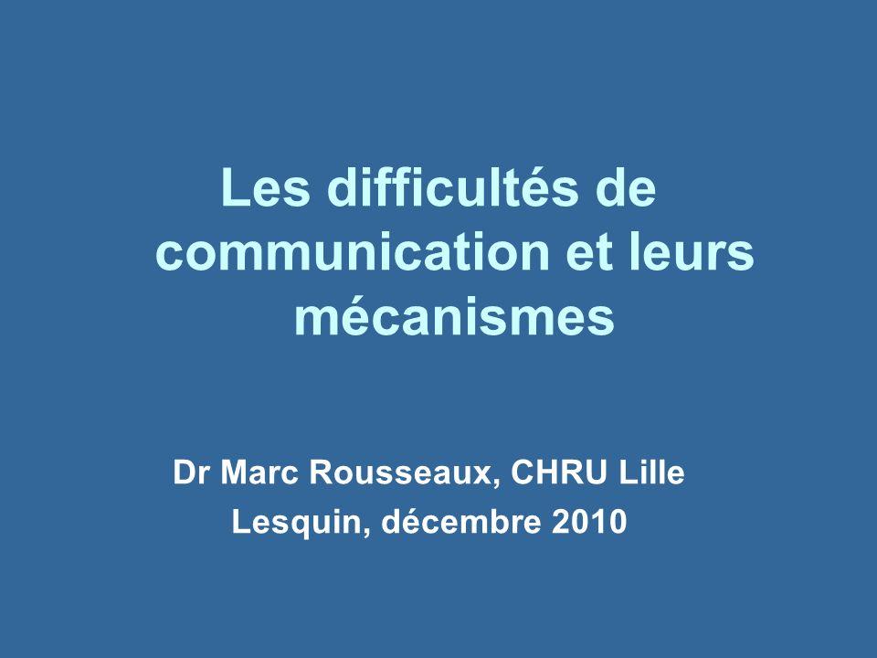 Dr Marc Rousseaux, CHRU Lille Lesquin, décembre 2010