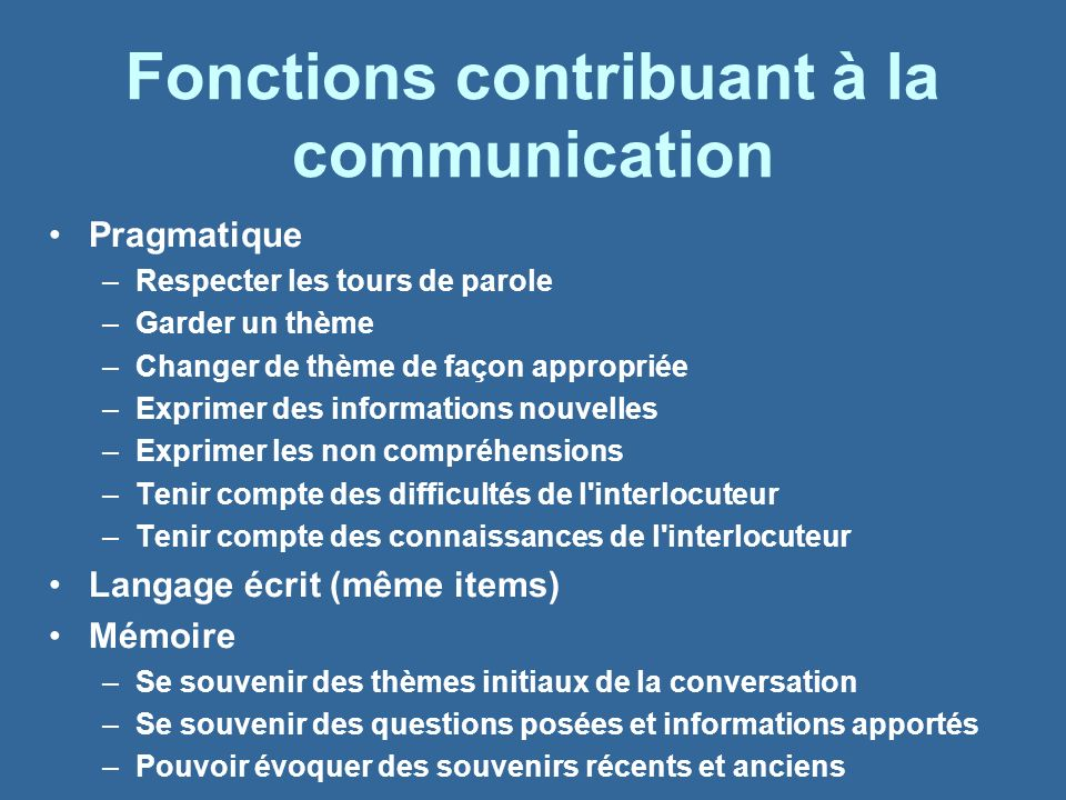 Fonctions contribuant à la communication