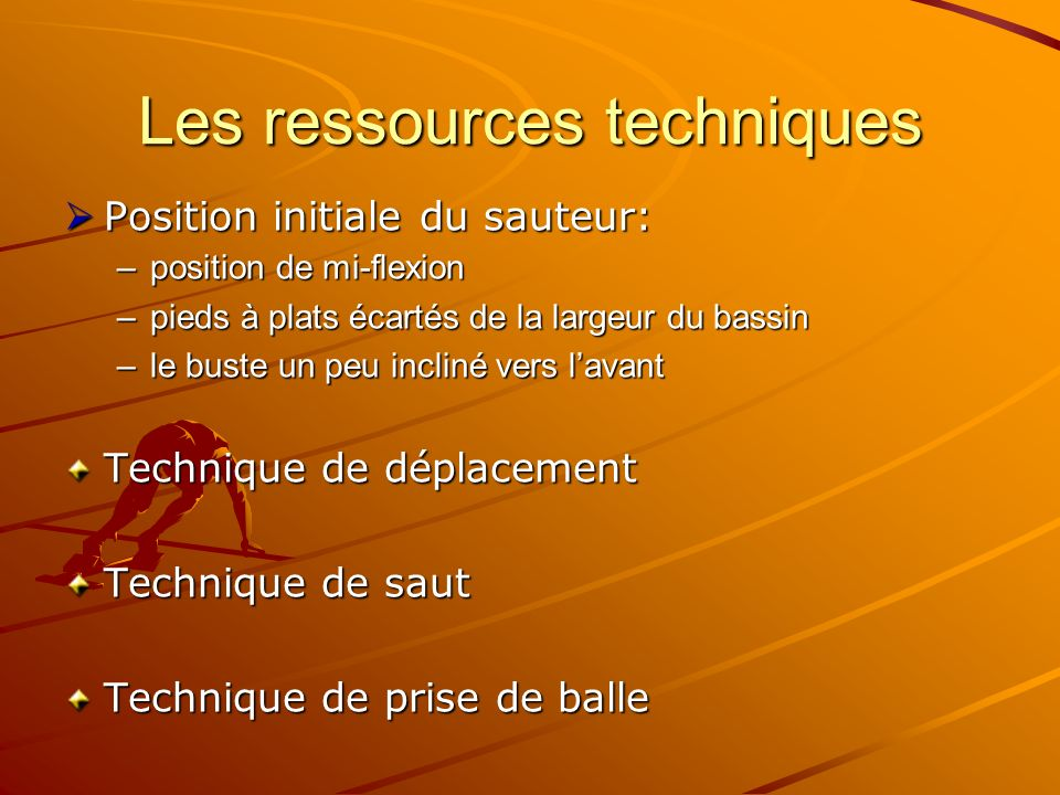 Les ressources techniques