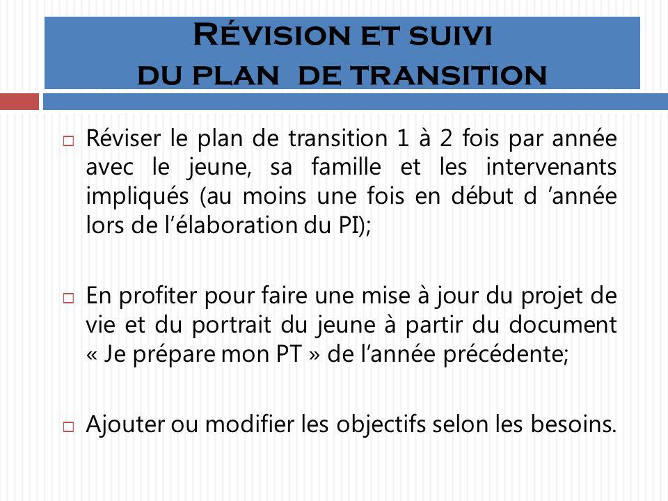 Révision et suivi du plan de transition